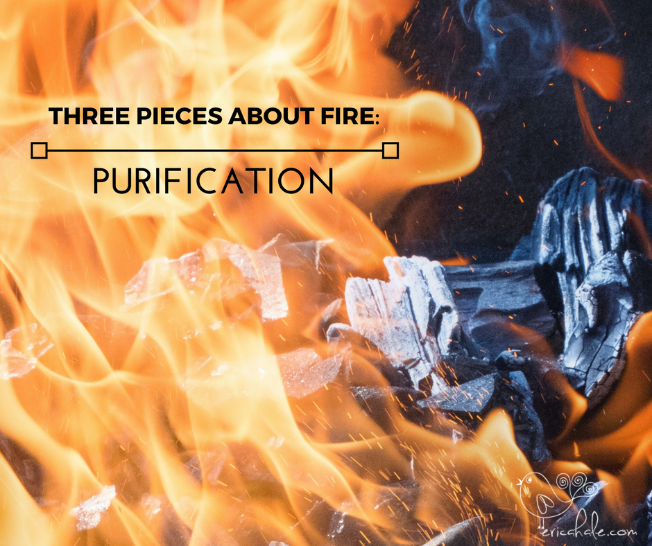 THREE PIECES ABOUT FIRE-